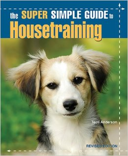 Super Simple Guide to Housetraining